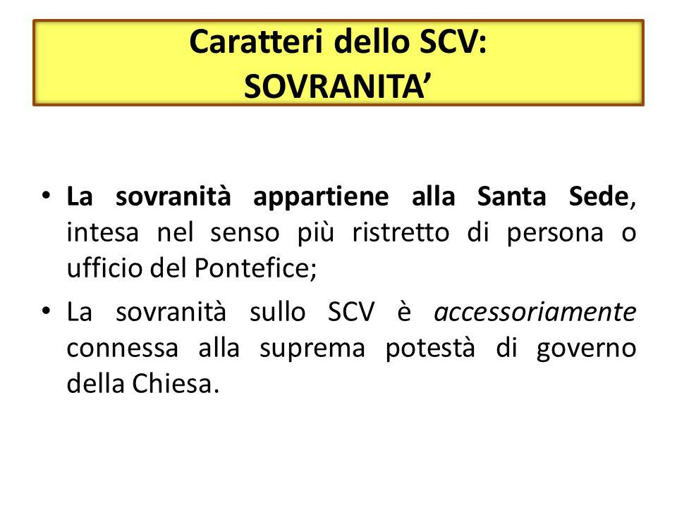 Caratteri dello SCV: SOVRANITA'