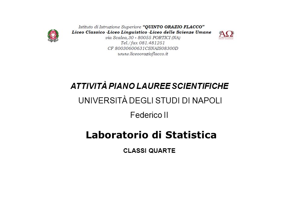 ATTIVITÀ PIANO LAUREE SCIENTIFICHE Laboratorio di Statistica