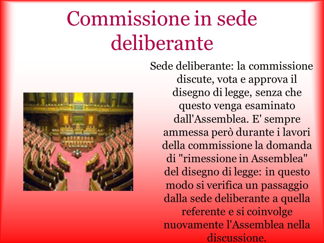 Commissione in sede deliberante