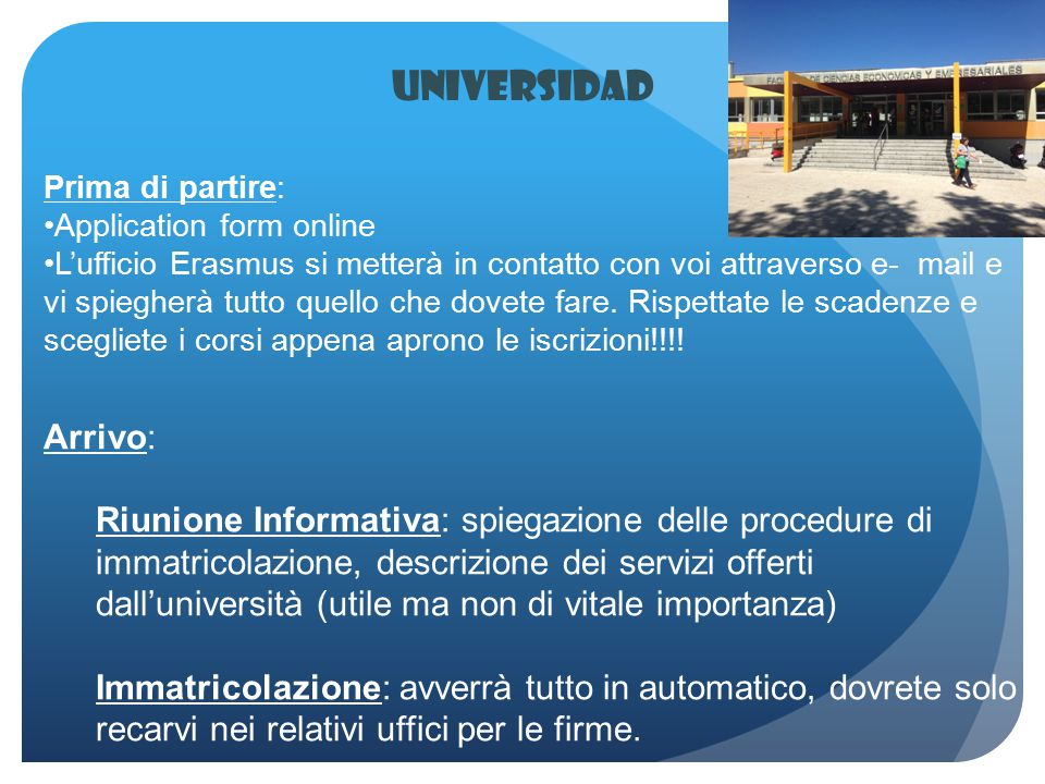 Universidad Prima di partire: Application form online.