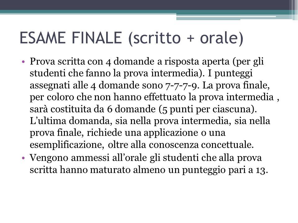 ESAME FINALE (scritto + orale)