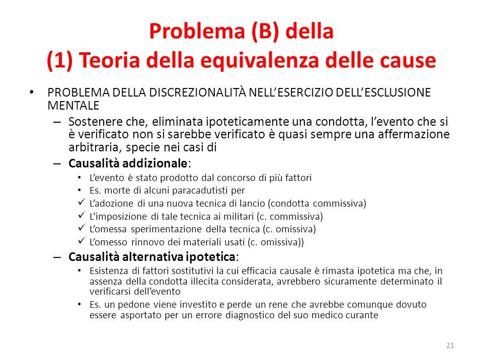 Problema (B) della (1) Teoria della equivalenza delle cause
