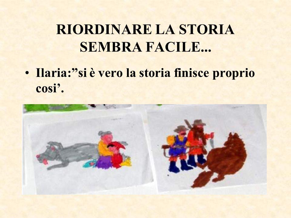 RIORDINARE LA STORIA SEMBRA FACILE...