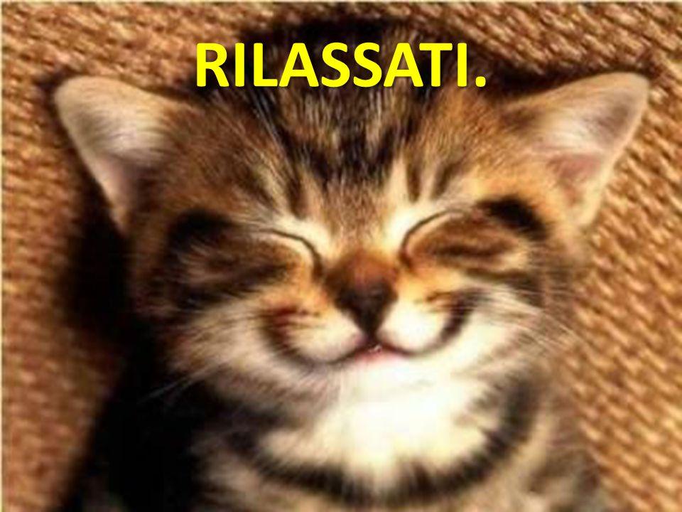 RILASSATI.