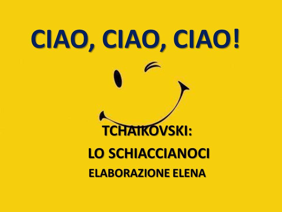 TCHAIKOVSKI: LO SCHIACCIANOCI ELABORAZIONE ELENA