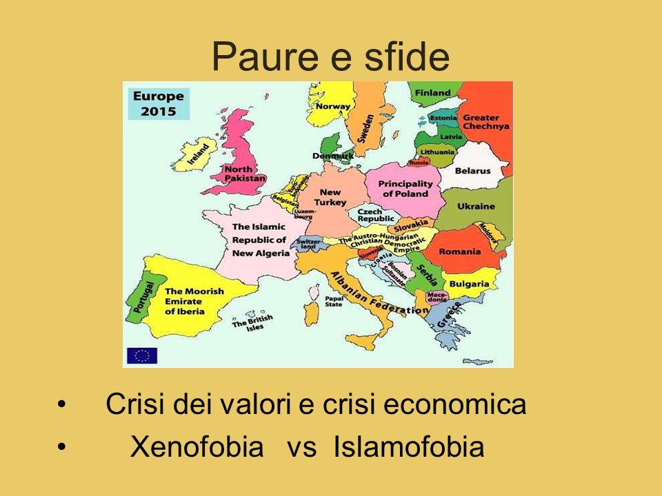 Paure e sfide Crisi dei valori e crisi economica