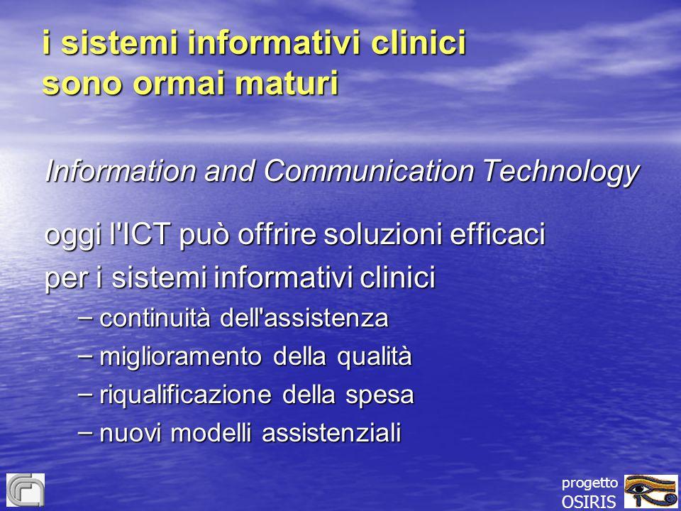 i sistemi informativi clinici sono ormai maturi
