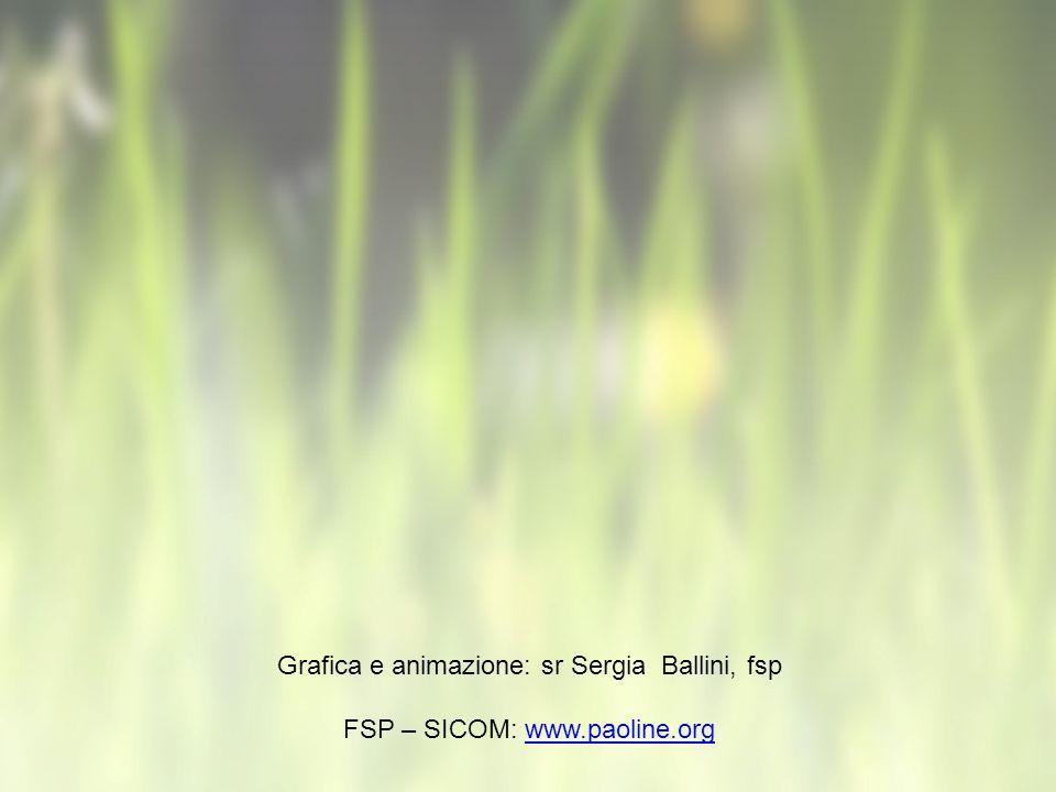 Grafica e animazione: sr Sergia Ballini, fsp