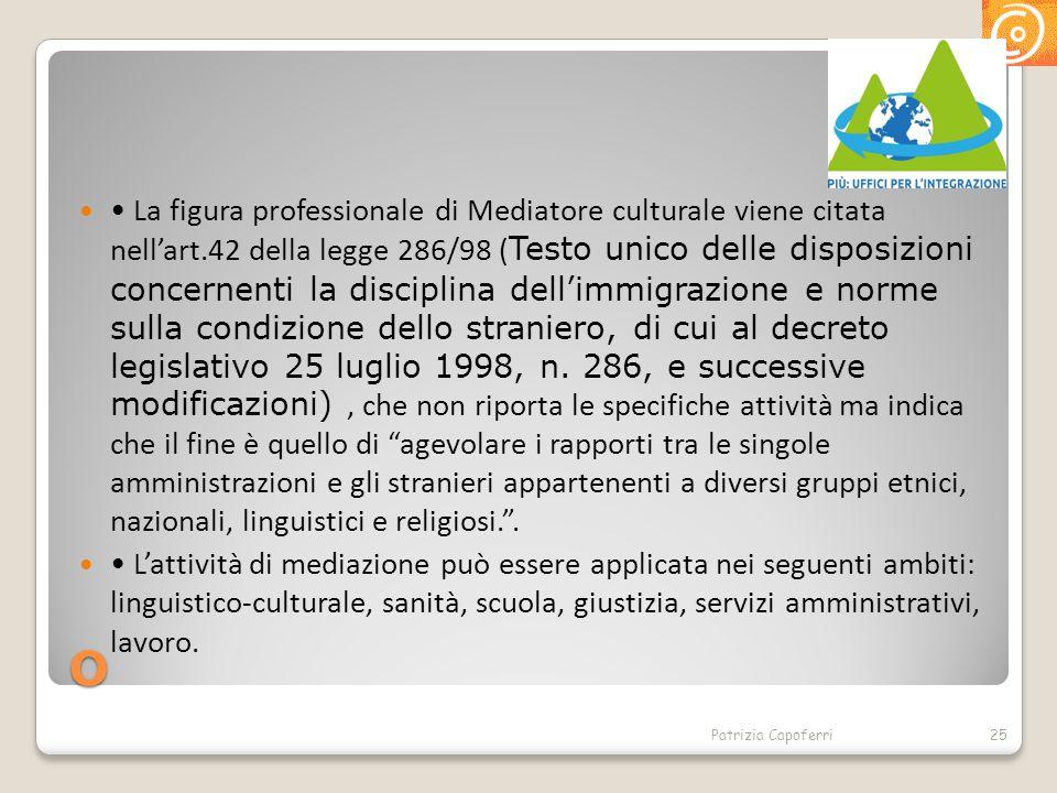 • La figura professionale di Mediatore culturale viene citata nell'art