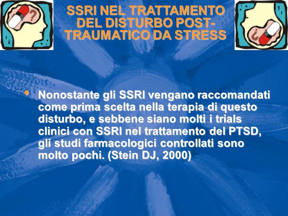 SSRI NEL TRATTAMENTO DEL DISTURBO POST-TRAUMATICO DA STRESS