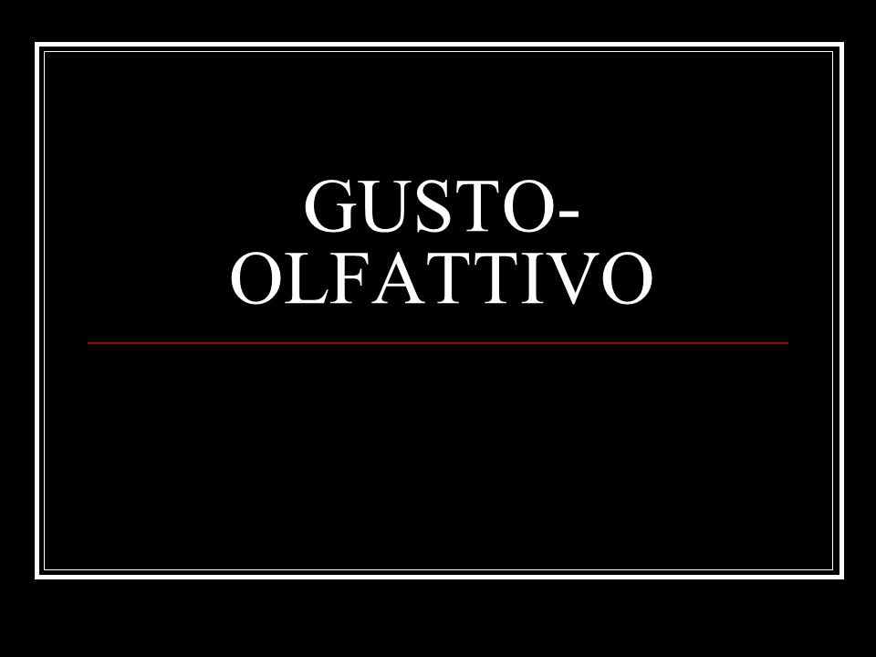 GUSTO-OLFATTIVO