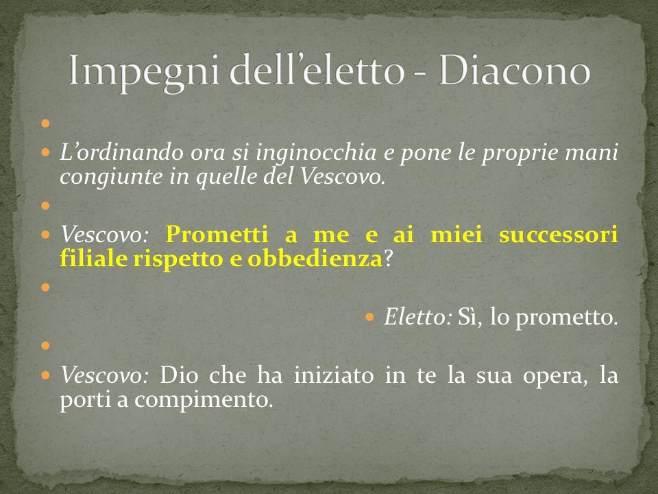 Impegni dell'eletto - Diacono