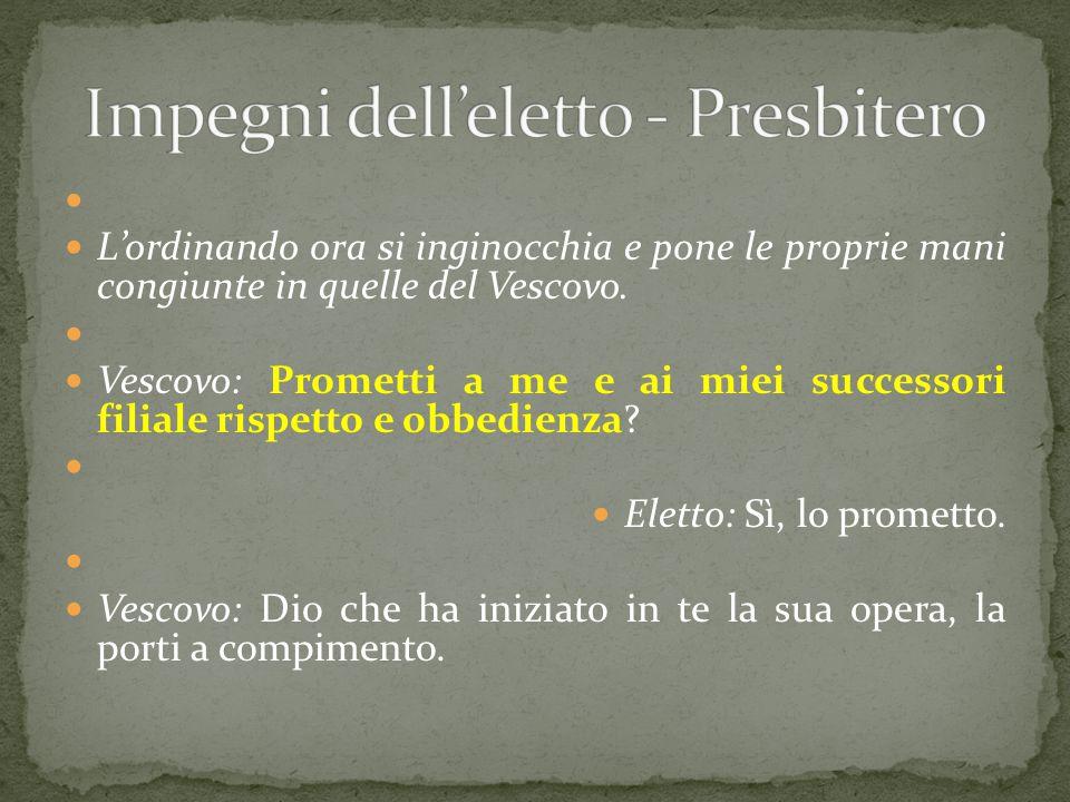 Impegni dell'eletto - Presbitero