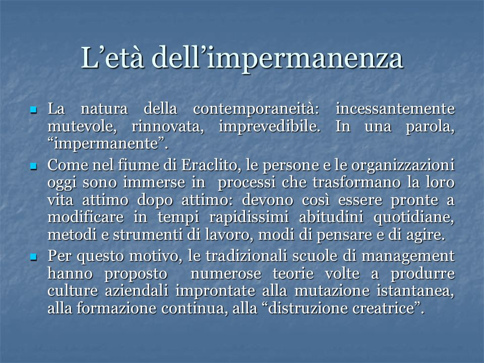 L'età dell'impermanenza