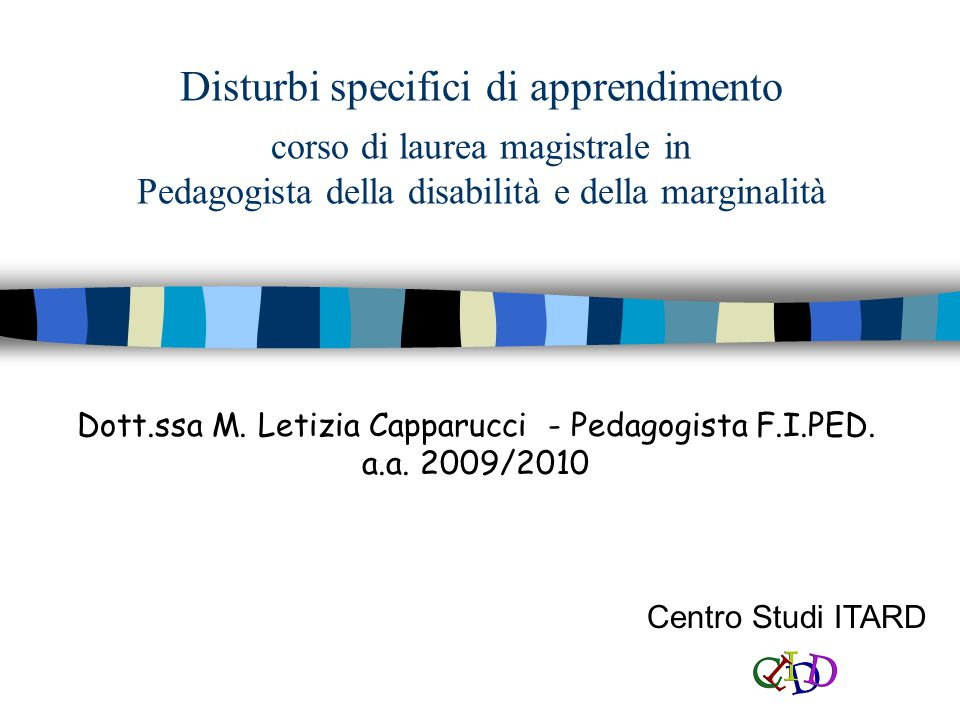 Dott.ssa M. Letizia Capparucci - Pedagogista F.I.PED. a.a. 2009/2010