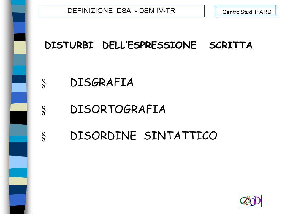 DISTURBI DELL'ESPRESSIONE SCRITTA
