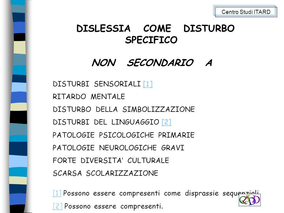 DISLESSIA COME DISTURBO SPECIFICO