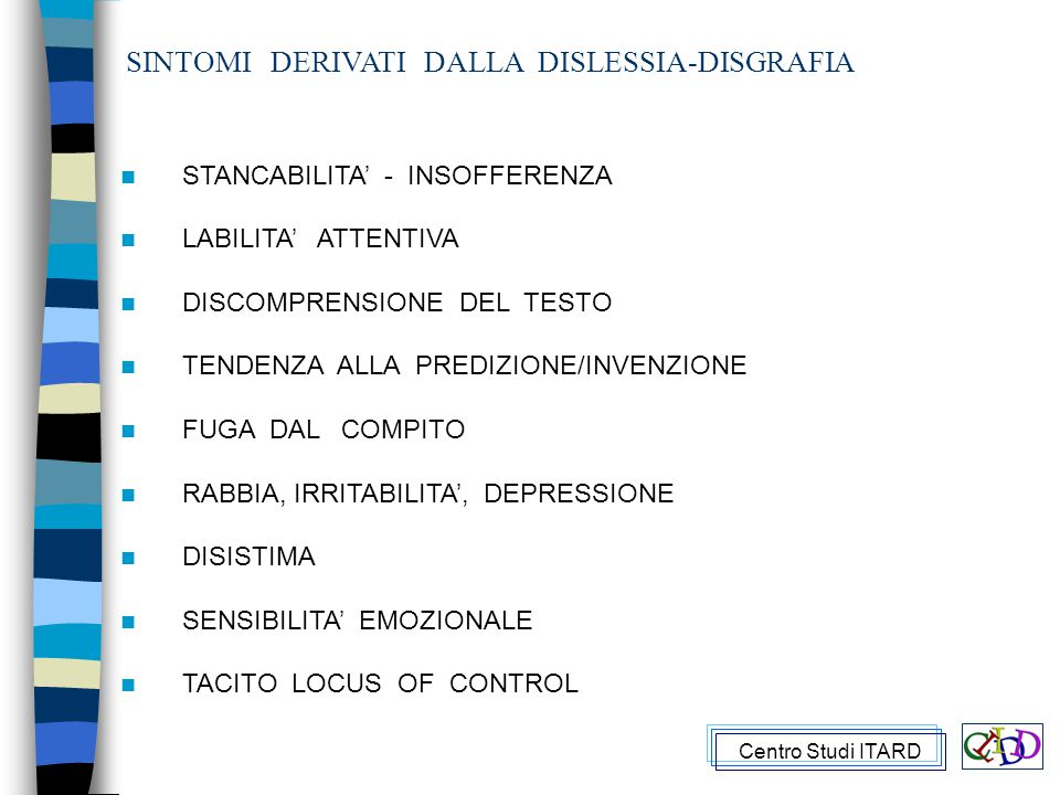 SINTOMI DERIVATI DALLA DISLESSIA-DISGRAFIA