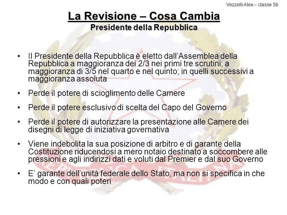 La Revisione – Cosa Cambia Presidente della Repubblica