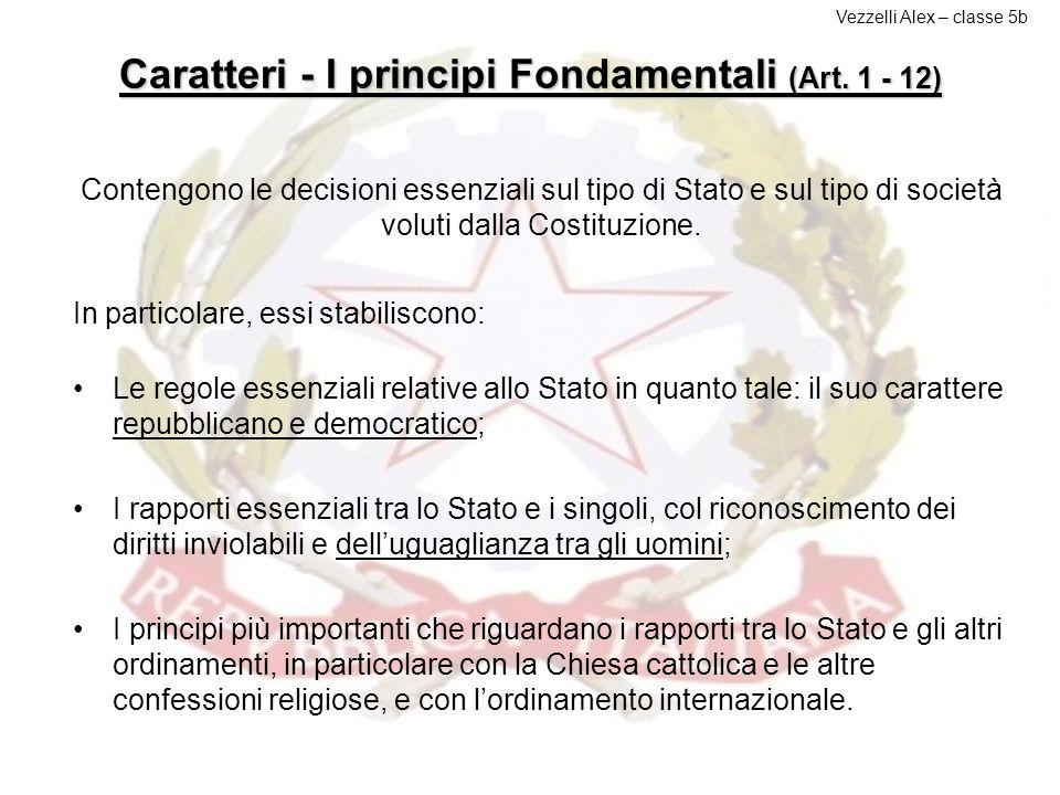 Caratteri - I principi Fondamentali (Art. 1 - 12)