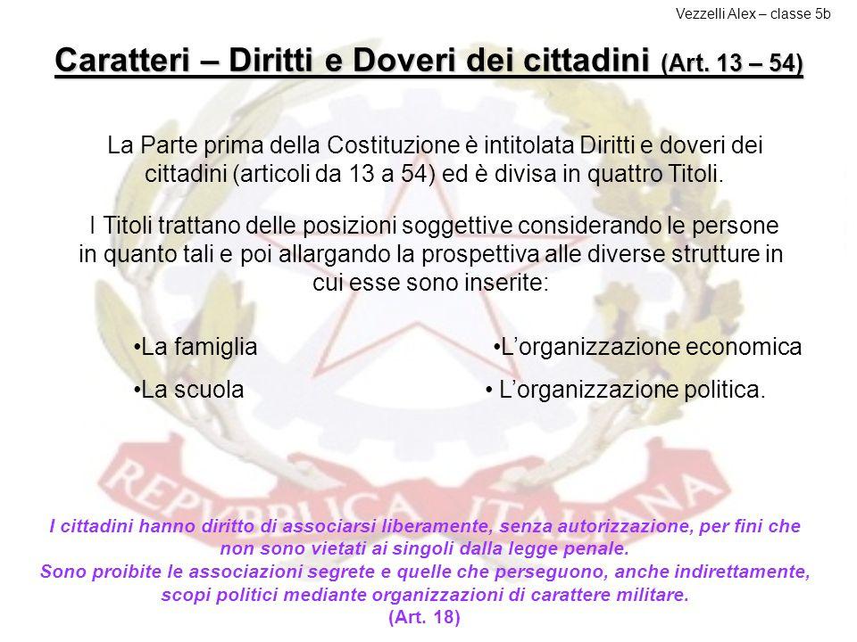 Caratteri – Diritti e Doveri dei cittadini (Art. 13 – 54)