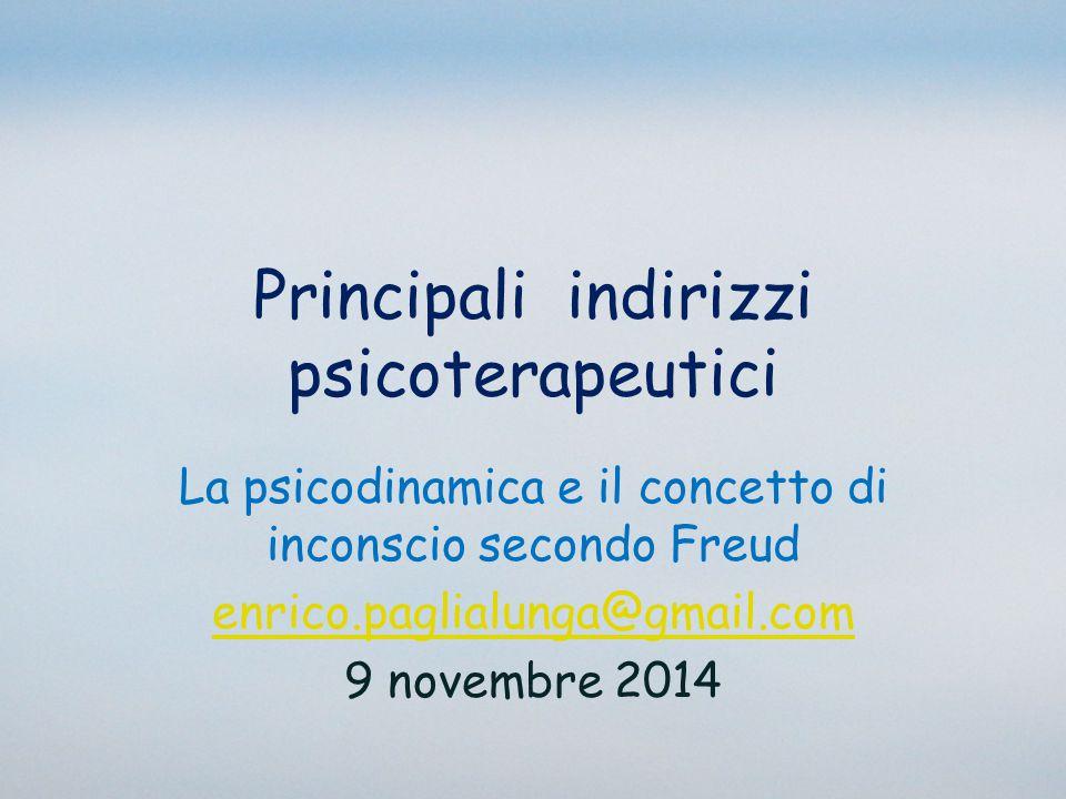 Principali indirizzi psicoterapeutici