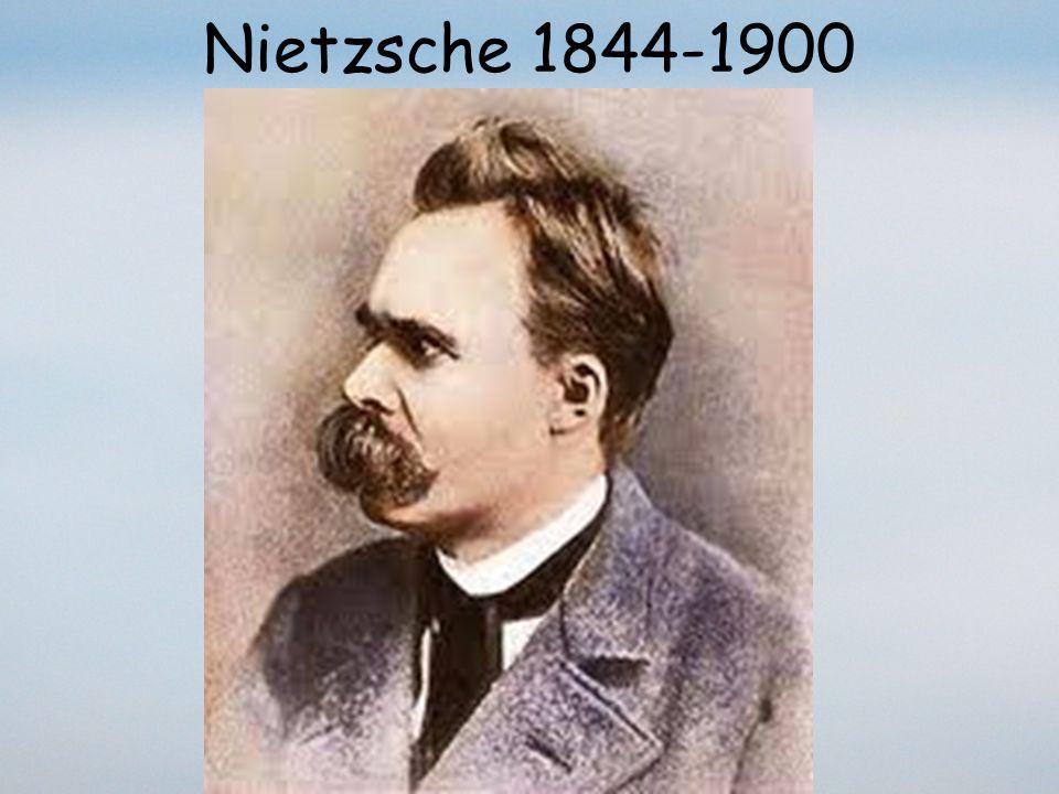 Nietzsche 1844-1900