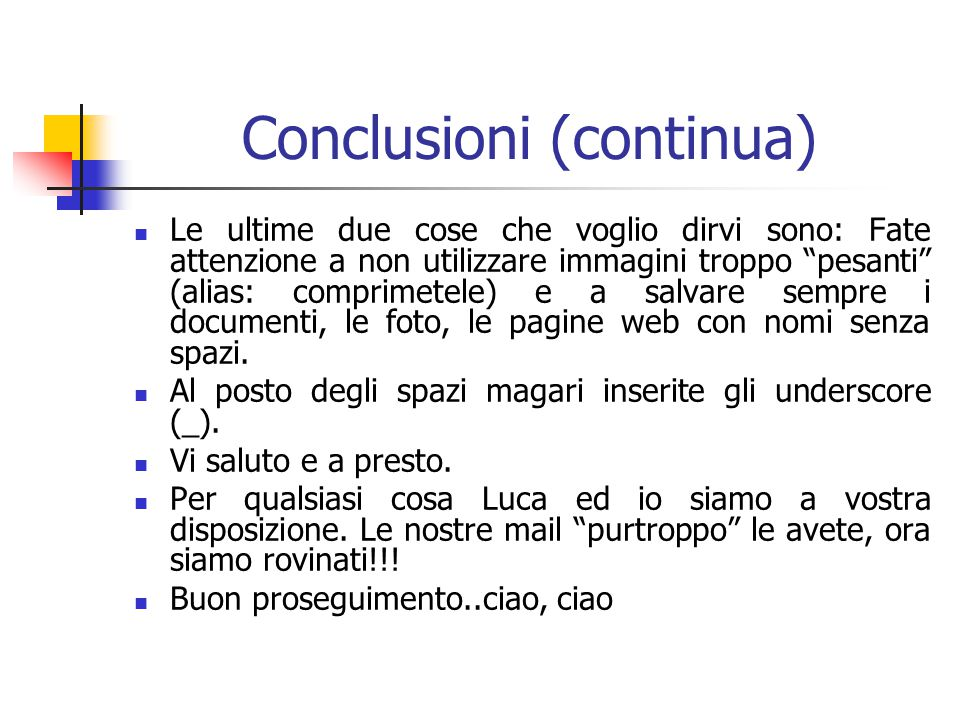Conclusioni (continua)