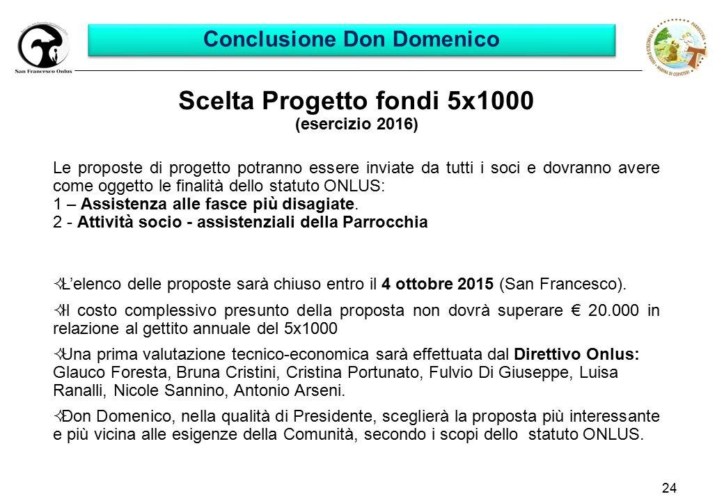 Conclusione Don Domenico Scelta Progetto fondi 5x1000