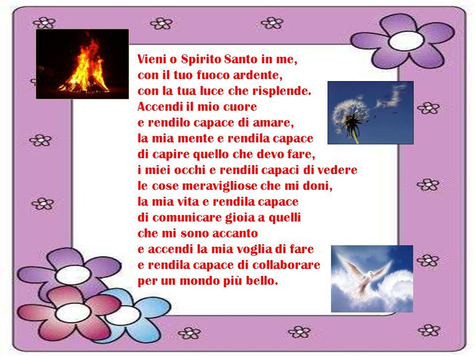Vieni o Spirito Santo in me,