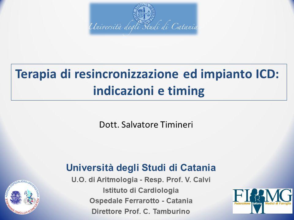 Terapia di resincronizzazione ed impianto ICD: indicazioni e timing