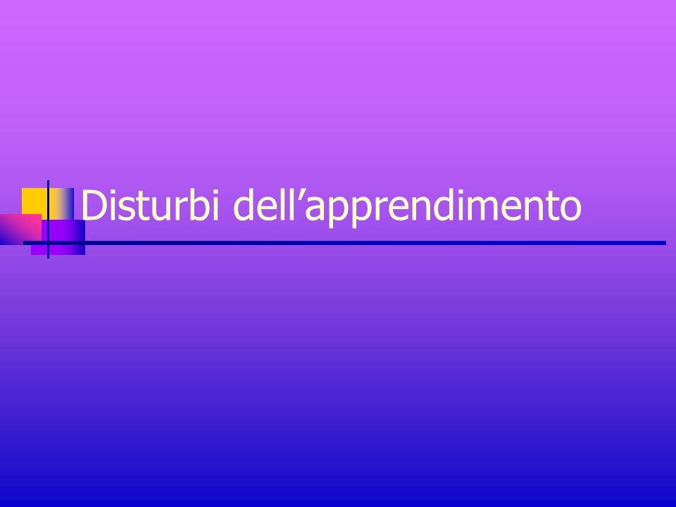 Disturbi dell'apprendimento