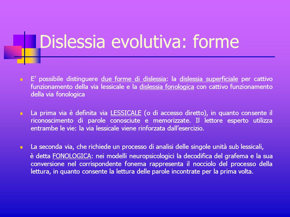 Dislessia evolutiva: forme