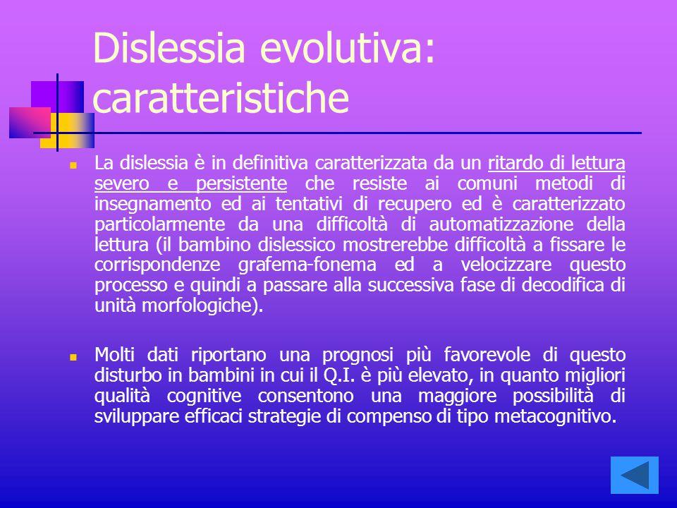 Dislessia evolutiva: caratteristiche