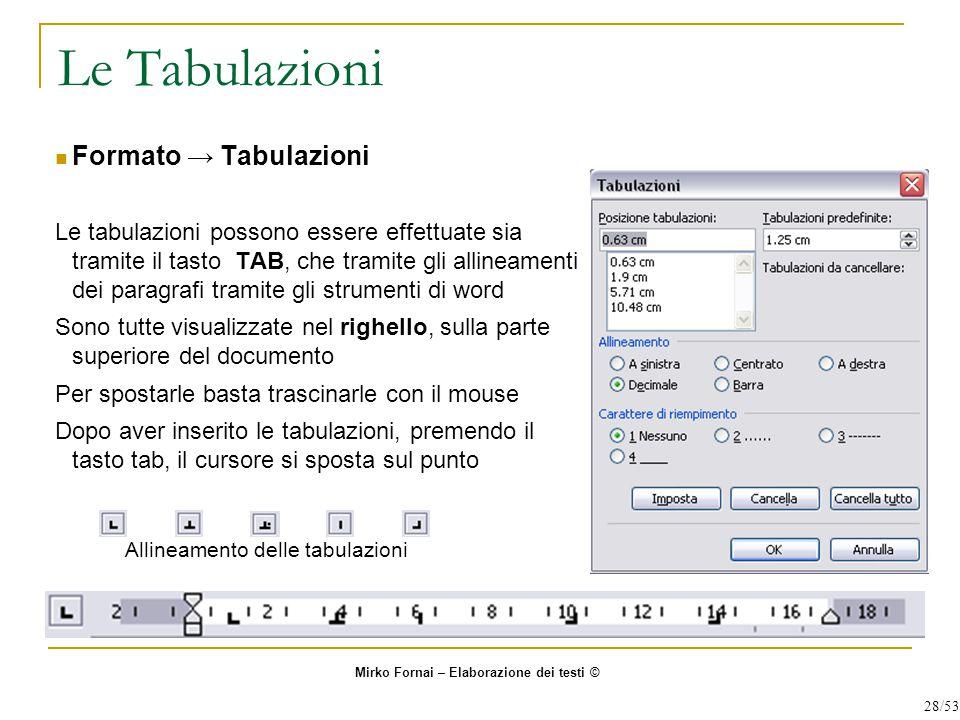 Le Tabulazioni Formato → Tabulazioni