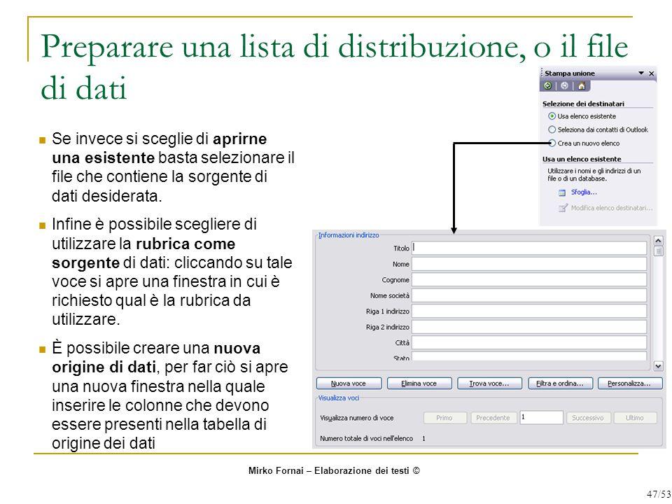 Preparare una lista di distribuzione, o il file di dati