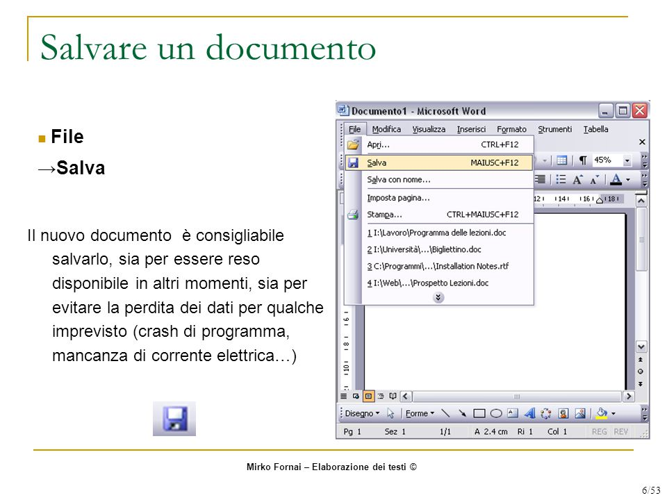 Salvare un documento File →Salva