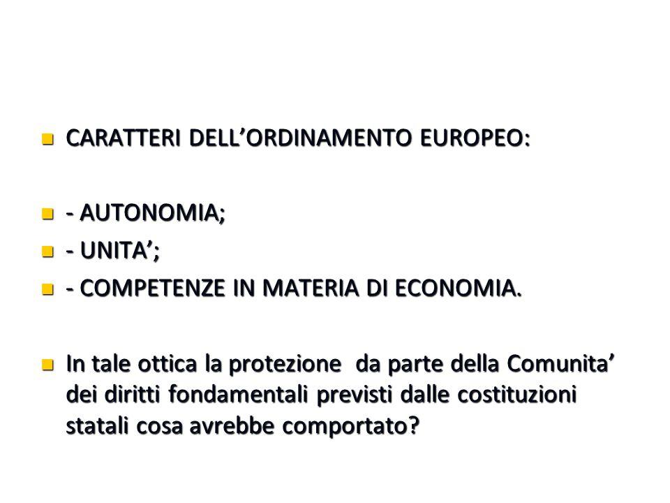 CARATTERI DELL'ORDINAMENTO EUROPEO: