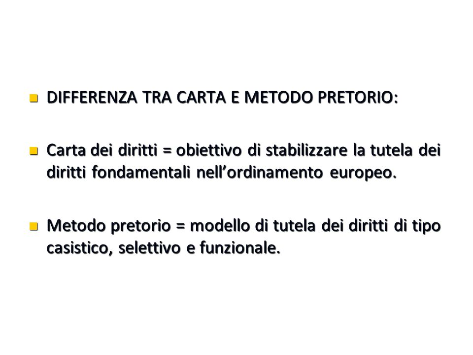 DIFFERENZA TRA CARTA E METODO PRETORIO: