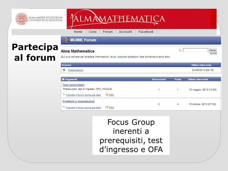 Focus Group inerenti a prerequisiti, test d'ingresso e OFA