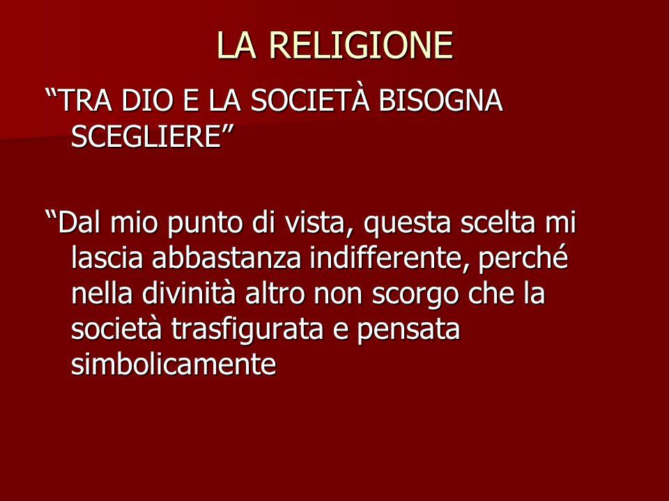LA RELIGIONE TRA DIO E LA SOCIETÀ BISOGNA SCEGLIERE