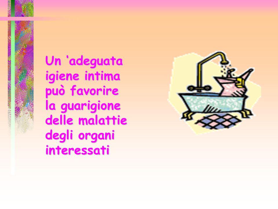 Un 'adeguata igiene intima può favorire la guarigione delle malattie degli organi interessati