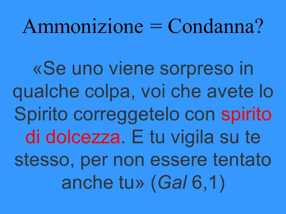 Ammonizione = Condanna