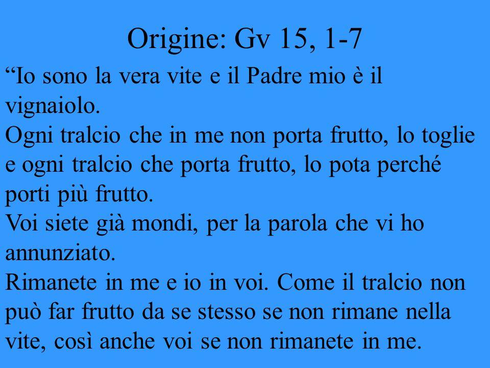 Origine: Gv 15, 1-7