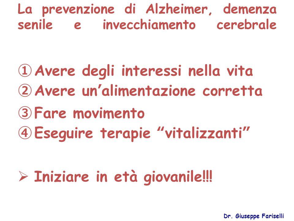 La prevenzione di Alzheimer, demenza senile e invecchiamento cerebrale