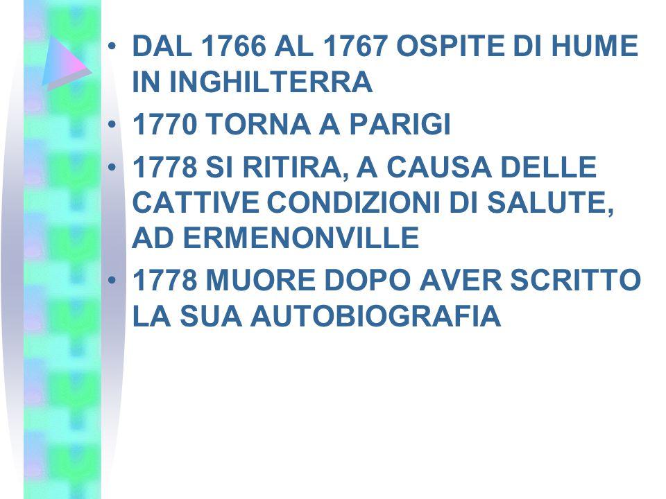DAL 1766 AL 1767 OSPITE DI HUME IN INGHILTERRA