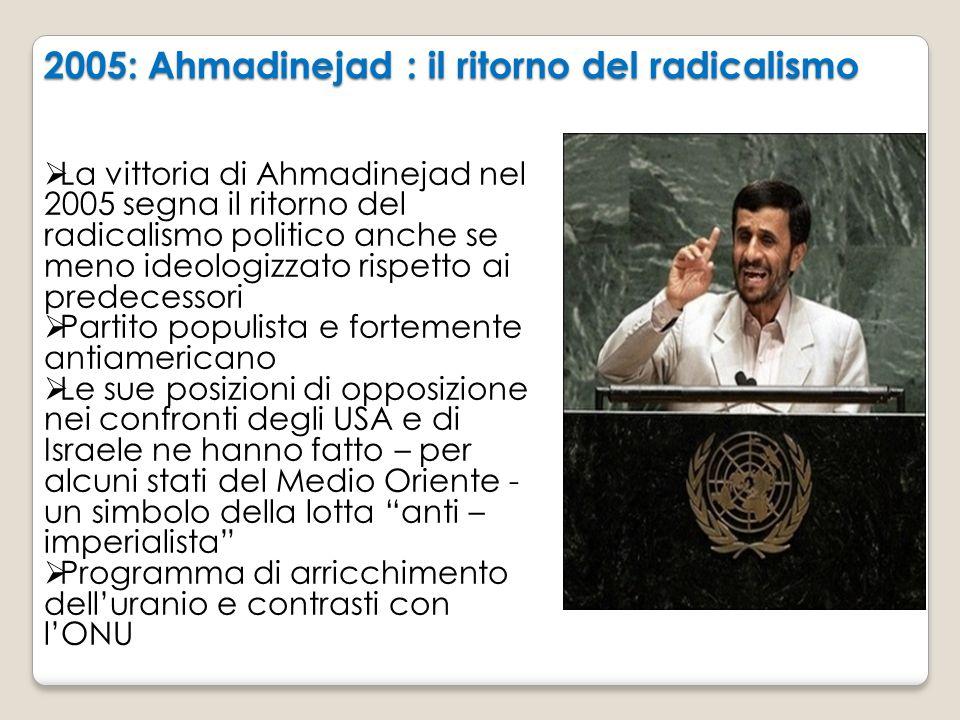 2005: Ahmadinejad : il ritorno del radicalismo