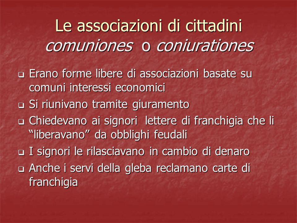 Le associazioni di cittadini comuniones o coniurationes