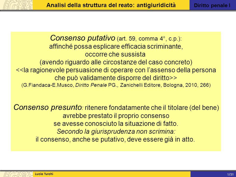 Consenso putativo (art. 59, comma 4°, c.p.):