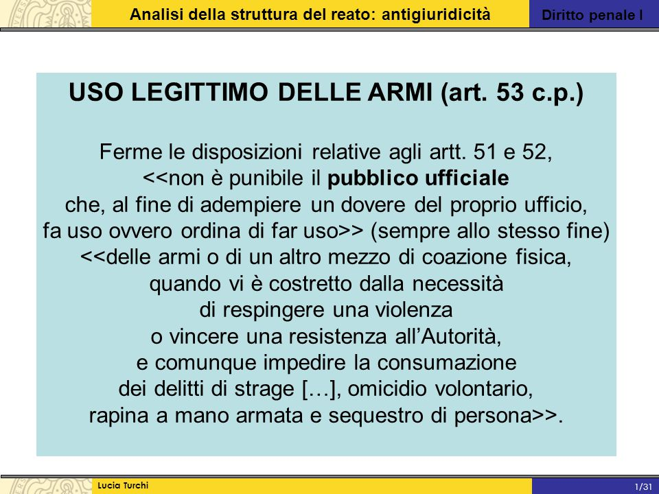 USO LEGITTIMO DELLE ARMI (art. 53 c.p.)